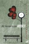 All American Addict - Jason Cunningham