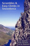 Scrambles And Easy Climbs In Snowdonia - Jon Sparks