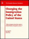 Changing the Immigration Policy of the United States: What Changes Should Be Made in United States Immigration Policy? - Lynn Goodnight, James Hunter, Terry Check