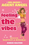 Feeling the Vibes - Annie Dalton