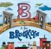 B Is for Brooklyn - Selina Alko