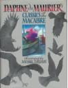 Classics of the Macabre - Daphne du Maurier, Michael Foreman