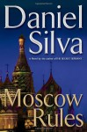 Moscow Rules (Audio) - Phil Gigante, Daniel Silva