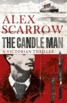 The Candle Man - Alex Scarrow