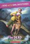 Play Dead - Jane B. Mason, Sarah Hines-Stephens