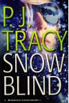 Snow Blind - P.J. Tracy