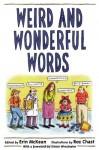 Weird and Wonderful Words - Erin McKean, Roz Chast