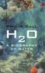 H2O - Philip Ball