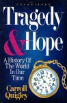 Tragedy and Hope - Carroll Quigley