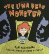 The Lima Bean Monster - Dan Yaccarino, Adam McCauley