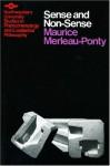 Sense and Non-Sense - Maurice Merleau-Ponty, Herbert L. Dreyfus, Patricia Allen Dreyfus