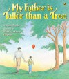 My Father Is Taller than a Tree - Joseph Bruchac, Wendy Anderson Halperin