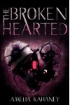 The Brokenhearted - Amelia Kahaney