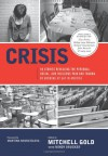 Crisis: 40 Stories Revealing the Personal, Social, and Religious Pain and Trauma of Growing Up Gay in America - Mitchell Gold, Mindy Drucker