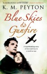 Blue Skies & Gunfire - K.M. Peyton