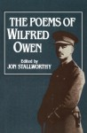 The Poems of Wilfred Owen - Wilfred Owen, Jon Stallworthy