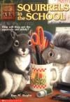 Squirrels in the School - Ben M. Baglio, Shelagh McNicholas