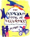 The Bodacious Book of Succulence: Daring to Live Your Succulent Wild Life - S.A.R.K.