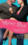Money Shot - Susan Sey