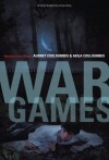 War Games: A Novel Based on a True Story - Audrey Couloumbis, Akila Couloumbis