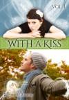 With a Kiss - Stephanie Fowers