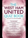 The West Ham United Quiz Book: 1,000 Questions on the Hammers - Chris Cowlin