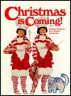 Christmas Is Coming/Holiday Projects for Children & Parents (Christmas Is Coming) - Linda Baltzell Wright