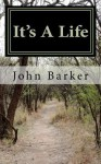 It's a Life - John Barker