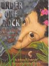 [Under One Rock: Bugs, Slugs and Other Ughs] (By: Anthony D. Fredericks) [published: November, 2001] - Anthony D. Fredericks