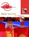 Basic Spanish For Teachers - Ana C. Jarvis, Raquel Lebredo