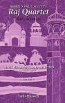 Behind Paul Scott's Raj Quartet: A Life in Letters: Volume II: The Quartet and Beyond: 1966-1978 - Paul Scott