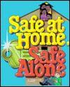 Safe at Home, Safe Alone - Cynthia Dee Buchanan