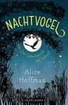 Nachtvogel oder Die Geheimnisse von Sidwell - Alice Hoffman, Sibylle Schmidt