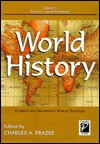 World History Original and Secondary Source Readings: Original and Secondary Source Readings (Perspectives on History) - Charles A. Frazee
