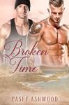 Broken Time (Coastal Charm Book 3) - Casey Ashwood