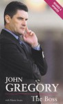 John Gregory: Out of the Shadows - John Gregory, Martin Swain