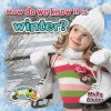 How Do We Know It Is Winter? - Molly Aloian