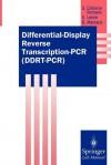 Differential-Display Reverse Transcription-PCR (Ddrt-PCR) - B. Maresca, Bruno Maresca
