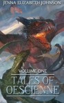 Tales of Oescienne: A Short Story Collection - Jenna Elizabeth Johnson