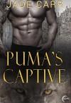 Puma's Captive - Jade Carr