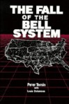The Fall of the Bell System: A Study in Prices and Politics - Peter Temin, Louis P. Galambos