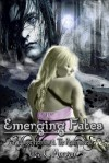 Emerging Fates - Lisa Morgan