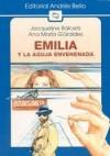 Emilia Y La Aguja Envenenada - Jacqueline Balcells, Ana María Güiraldes