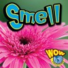 Smell (Wow World Of Wonder) - Judy Wearing