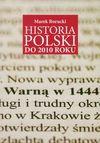 Historia Polski do 2010 roku - Marek Borucki