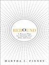 Rebound: A Proven Plan for Starting Over After Job Loss - Martha Finney