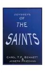 Odysseys of the Saints - Carol T. F. Bennett, Joseph Friedman