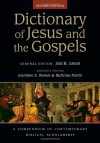 Dictionary of Jesus and the Gospels (IVP Bible Dictionary) - Joel B. Green, Jeannine K. Brown, Nicholas Perrin