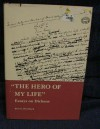 """The Hero Of My Life"": Essays On Dickens - Bert G. Hornback"