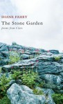The Stone Garden: Poems from Clare - Diane Fahey